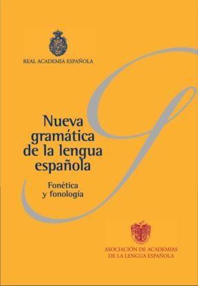 Papel Nueva Gramática Básica De La Lengua Española. Fonética