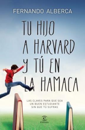 E-book Tu Hijo A Harvard Y Tú En La Hamaca