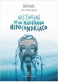 Papel Historias De Un Náufrago Hipocondríaco