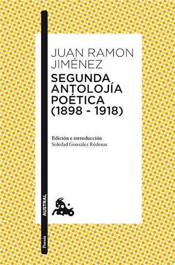 E-book Segunda Antolojía Poética (1898-1918)