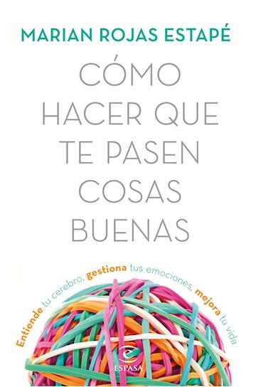 E-book Cómo Hacer Que Te Pasen Cosas Buenas