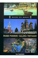 Papel MUSEO PUSHKIN GALERIA TRETIAKOV MOSCU (MUSEOS DEL MUNDO 15) (CARTONE)