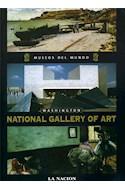 Papel NATIONAL GALLERY OF ART WASHINGTON (MUSEOS DEL MUNDO 18) (CARTONE)