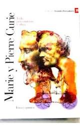 Papel MARIE Y PIERRE CURIE VIDA PENSAMIENTO Y OBRA (COLECCION GRANDES PENSADORES) (CARTONE)