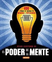 Libro El Poder De La Mente Atlas Ilustrado 400 Formas De Mejorar Tu Memoria E Int