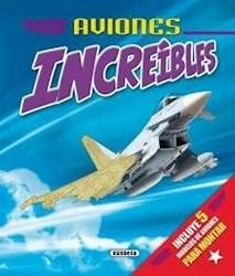 Libro Aviones Increibles.