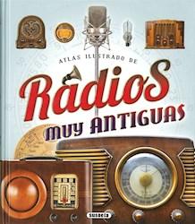 Libro Radios Muy Antiguas Atlas Ilustrado