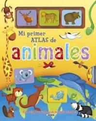 Libro Mi Primer Atlas De Animales