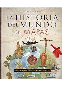 Papel Atlas Ilustrado - Historia Del Mundo En Mapas - De La Antigüedad Al Presente