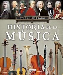 Libro Atlas Ilustrado De Historia De La Musica