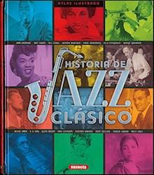 Libro Atlas Ilustrado Historia Del Jazz Clasico