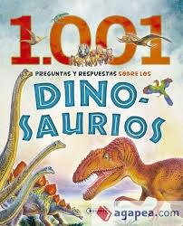 Libro 1001 Preguntas Y Respuestas Sobre Los Dinosaurios