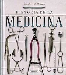 Libro Atlas Ilustrado Historia De La Medicina