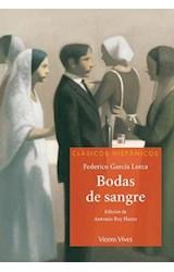 Papel BODAS DE SANGRE (COLECCION CLASICOS HISPANICOS)