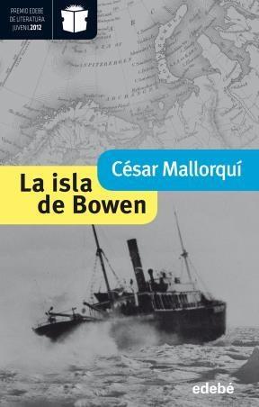 E-book La Isla De Bowen (Premio Nacional De Literatura Infantil Y Juvenil 2013-Premio Edebé 2012)