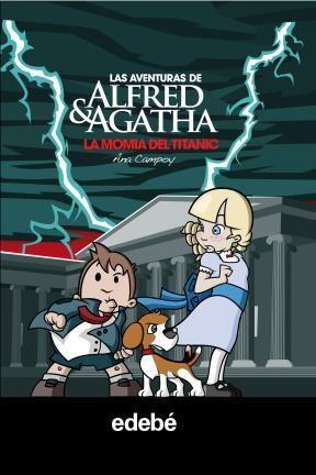 E-book Las Aventuras De Alfred Y Agatha 7: La Momia Del Titanic