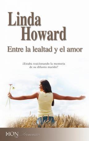 E-book Entre La Lealtad Y El Amor