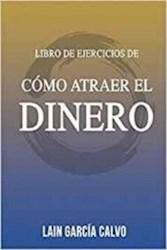 Libro Libro De Ejercicios De Como Atraer El Dinero