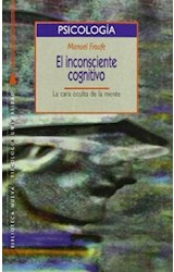 Papel INCONSCIENTE COGNITIVO, EL (CARA OCULTA DE LA MENTE)