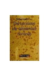 Papel DEL NARCISISMO A LA SUBJETIVIDAD: EL VINCULO