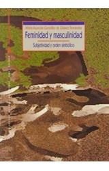 Papel FEMINIDAD Y MASCULINIDAD (SUBJETIVIDAD Y ORDEN SIMBOLICO)