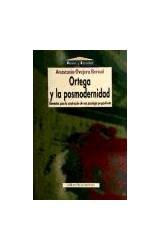 Papel Ortega Y La Posmodernidad