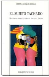 Papel SUJETO TACHADO, EL (METAFORAS TOPOLOGICAS DE JACQUES LACAN)