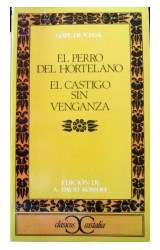 Papel EL PERRO DEL HORTELANO, EL - CASTIGO SIN VENGANZA