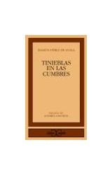 Papel TINIEBLAS EN LAS CUMBRES (COLECCION CLASICOS CASTALIA)