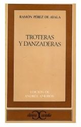 Papel TROTERAS Y DANZADERAS (COLECCION CLASICOS CASTALIA)