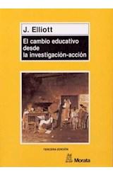 Papel EL CAMBIO EDUCATIVO DESDE LA INVESTIGACION-ACCION