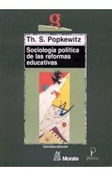 Papel SOCIOLOGIA POLITICA DE LAS REFORMAS EDUCATI