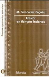 Papel EDUCAR EN TIEMPOS INCIERTOS (R) (2A.EDIC.2006)