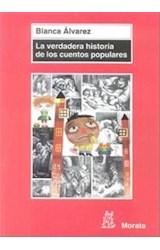 Papel LA VERADERA HISTORIA DE LOS CUENTOS POPULARES