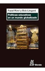 Papel POLITICAS EDUCATIVAS EN UN MUNDO GLOBALIZADO
