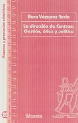 Papel LA DIRECCION DE CENTROS: GESTION, ETICA Y POLITICA