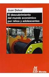 Papel DESCUBRIMIENTO DEL MUNDO ECONOMICO POR NIÑOS Y ADOLESCENTES,