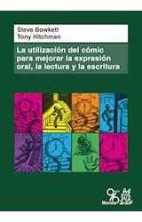 Papel La Utilización Del Cómic Para Mejorar La Expresión Oral, La Lectura Y La Escritura