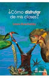 Papel COMO DISFRUTAR DE MIS CLASES