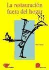 Libro La Restauracion Fuera Del Hogar