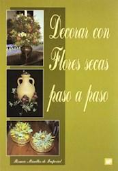Libro Decorar Con Flores Secas Paso A Paso