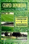Libro Cesped Deportivo Construccion Y Mantenimiento