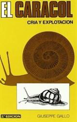 Papel Caracol, El Cria Y Explotacion