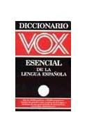 Papel DICCIONARIO VOX ESENCIAL DE LA LENGUA ESPAÑOLA