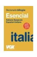 Papel DICCIONARIO ESENCIAL VOX ITALIANO SPAGNOLO / ESPAÑOL IT  ALIANO (BOLSILLO)