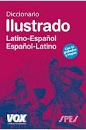 Papel DICCIONARIO ILUSTRADO LATINO ESPAÑOL / ESPAÑOL LATINO (C/91 GRABADOS Y MAPAS) (CARTONE)