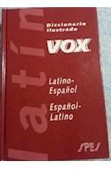 Papel DICCIONARIO ILUSTRADO VOX LATINO/ESPAÑOL ESPAÑOL/LATINO