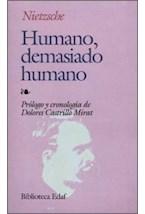 Papel HUMANO, DEMASIADO HUMANO