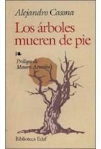 Papel LOS ARBOLES MUEREN DE PIE,