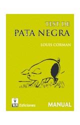 Test PATA NEGRA (JUEGO COMPLETO)